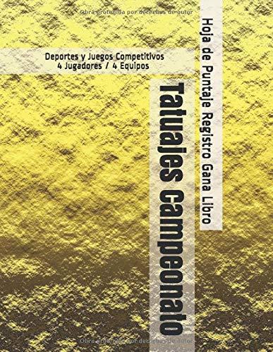 Tatuajes Campeonato - Deportes y Juegos Competitivos - 4 Jugadores / 4 Equipos - Hoja de Puntaje Registro Gana Libro