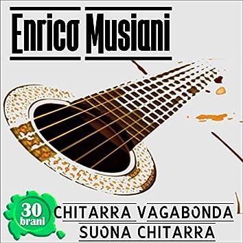 Chitarra Vagabonda, Suona Chitarra