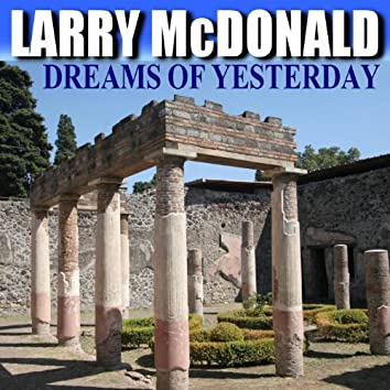 Dreams of Yesterday - Single