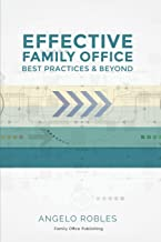 Effective Family Office: Best Practices and Beyond