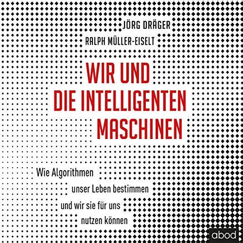 Wir und die intelligenten Maschinen cover art