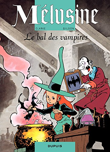Mélusine – tome 2 - LE BAL DES VAMPIRES