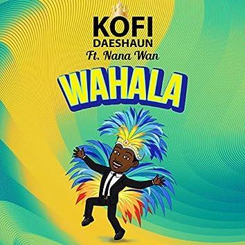Wahala (feat. Nana Wan)