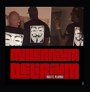 Millennium Delirium feat. PlayBoi
