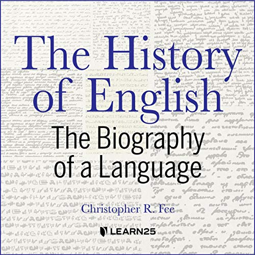 The History of English: The Biography of a Language Titelbild