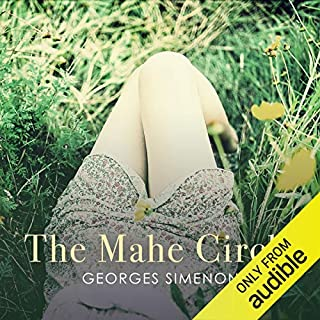 The Mahé Circle                   By:                                                                                                                                 Georges Simenon,                                                                                        Sian Reynolds - Translator                               Narrated by:                                                                                                                                 Philip Bird                      Length: 3 hrs and 38 mins     2 ratings     Overall 4.0