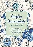 Everyday Encouragement (Spiritual Refreshment for Women)