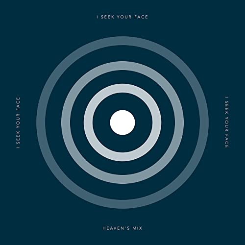 Heaven's Mix - I Seek Your Face (2021)