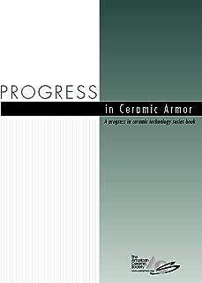Progress in Ceramic Armor (Progress in Ceramic Technology)