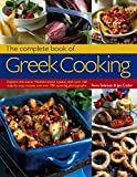 The Complete Book of Greek Cooking: Explore This Classic Mediterranean Cuisine, With Over 160...