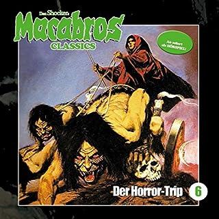 Der Horror-Trip (Macabros Classics 6) Titelbild