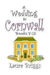 A Wedding in Cornwall (Books 7-12) (A Wedding in Cornwall Boxset Book 2) Kindle Edition