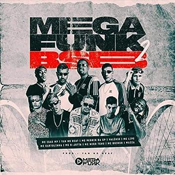 Mega Funk Bsb 2