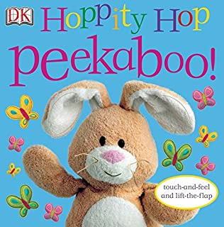 Hoppity Hop Peekaboo!: Touch-and-Feel and Lift-the-Flap