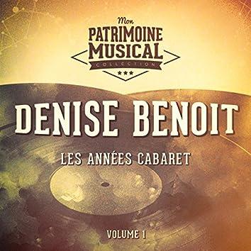 Les années cabaret : Denise Benoit, Vol. 1