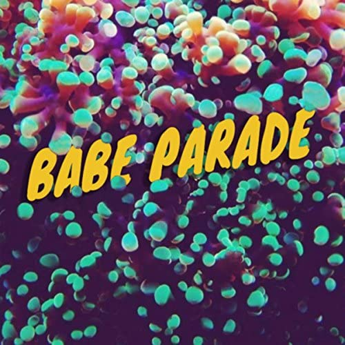 Babe Parade