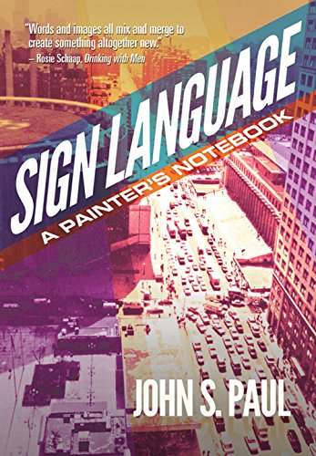 Sign Language: A Painter's Notebook (English Edition)