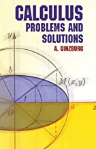 Calculus: Problems and Solutions (Dover Books on Mathematics)