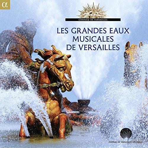 Las Grandes Aguas Musicales De Versalles / Varios
