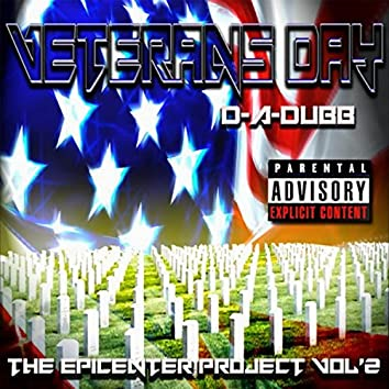VETERANS DAY: The Epicenter Project, Vol. 2