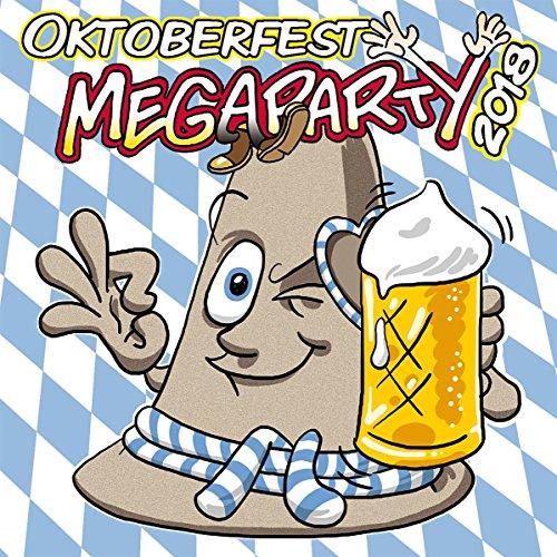 Oktoberfest Megaparty 2018 40 neue Hits für die Wiesn!