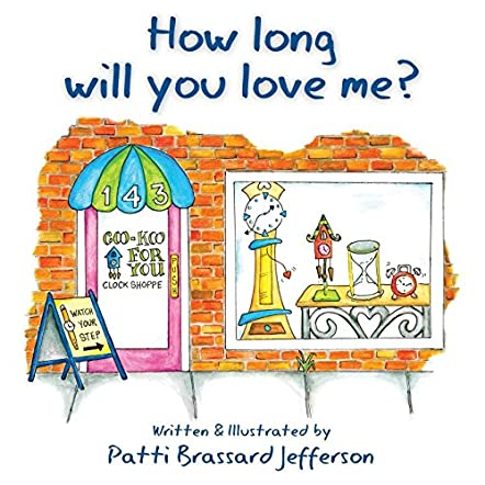 How Long Will You Love Me?