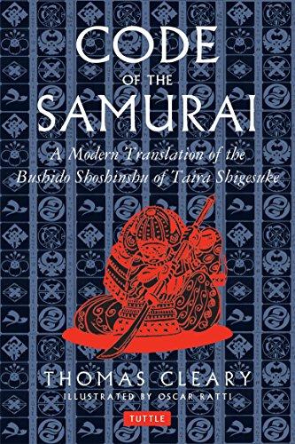 Code of the Samurai: A Modern Translation of the Bushido Shoshinshu of Taira Shigesuke: A Contemporary Translation of the Bushido Shoshinshu of Taira Shigesuke