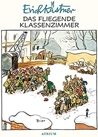【德文版】会飞的教室 德文原版 Das fliegende Klassenzimmer Erich Kastner Atrium Verlag AG