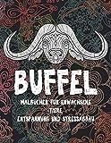 Malbücher für Erwachsene - Entspannung und Stressabbau - Tiere - Büffel