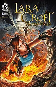 Lara Croft and the Frozen Omen #5 by [Corinna Sara Bechko, Randy Green]