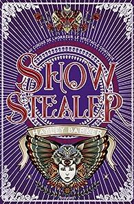 Show Stealer par Hayley Barker