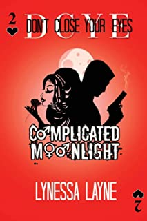 DCYE Complicated Moonlight