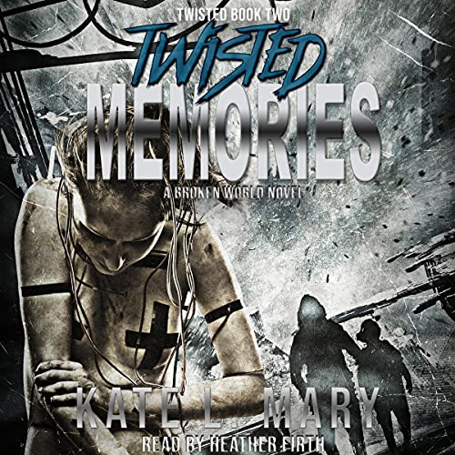 Twisted Memories Audiobook By Kate L. Mary cover art