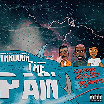Through the Pain (feat. MJ Pumps)
