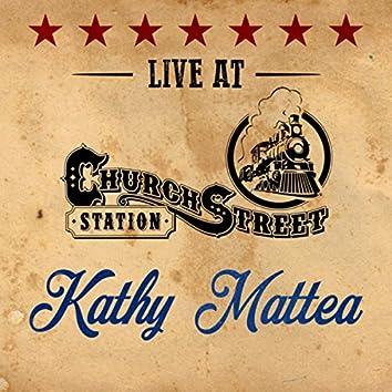 Kathy Mattea - Live at Church Street Station