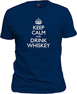Men's Keep Calm And Drink Whiskey T-Shirt
