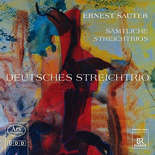 Sauter, Ernest : Intégrale des Trios À Cordes