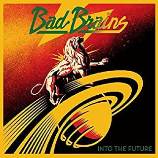 Into The Future by Bad Brains (2012-11-19)