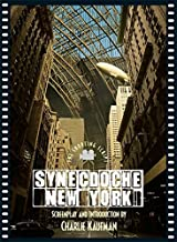 Synecdoche, New York: The Shooting Script