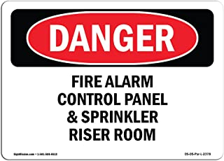 OSHA Danger Sign - Fire Alarm Control Panel And Sprinkler Riser Room | Vinyl Decal | Protect Your Business, Construction Site, Shop Area |  Made in The USA, 18