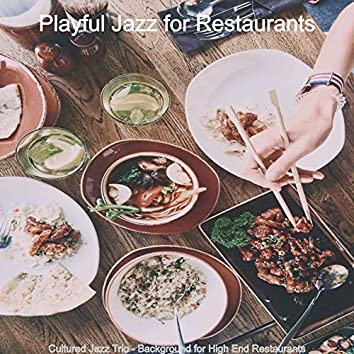 Cultured Jazz Trio - Background for High End Restaurants