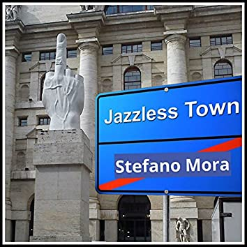 Jazzless Town