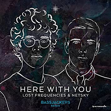 Here With You (Bassjackers Remix)