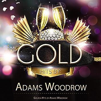 Golden Hits By Adams Woodrow