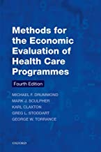 Methods for the Economic Evaluation of Health Care Programmes (Oxford Medical Publications)