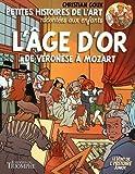 L'âge d'or - De Verronese à Mozart