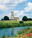 English Parish Churches and Chapels: Art, Architecture and People (English Edition)