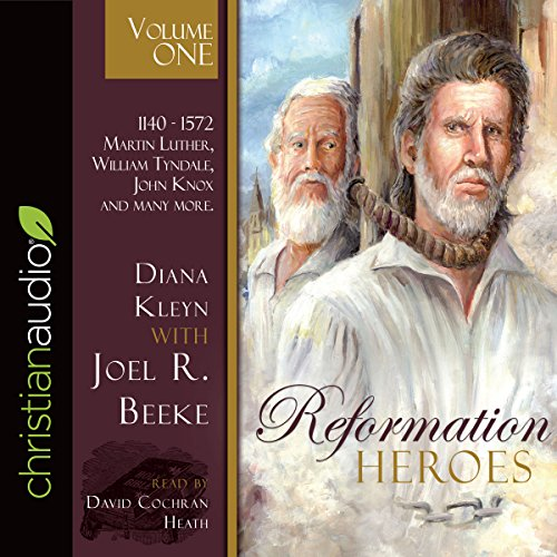 Reformation Heroes, Volume 1 audiobook cover art