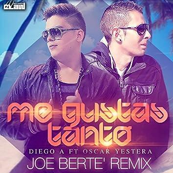 Me Gustas Tanto (The Remixes)
