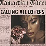Songtexte von Tamar Braxton - Calling All Lovers